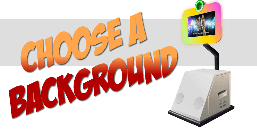 Photo Booth - Choose a Background